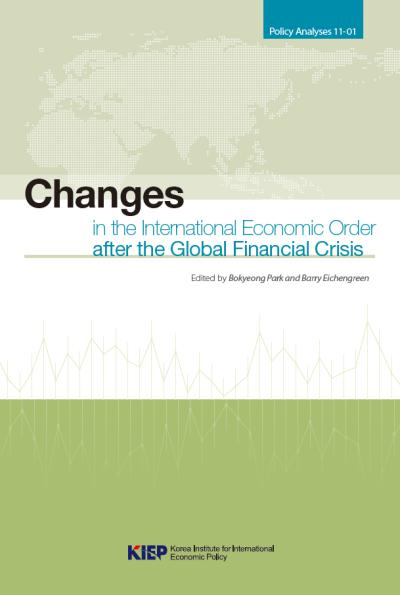 Changes in the International Economic Order after the Global Financial Crisis
