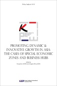 Promoting Dynamic & Innovative Growth in Asia: The Cases of Special Economic Zon..