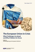 The European Union in Crisis What Challenges Lie ahead and Why It Matters for Ko..